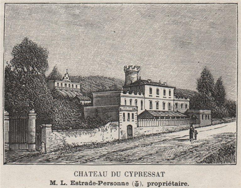 Associate Product ENTRE-DEUX-MERS. CENON. Chateau du Cypressat. Estrade-Personne. SMALL 1908