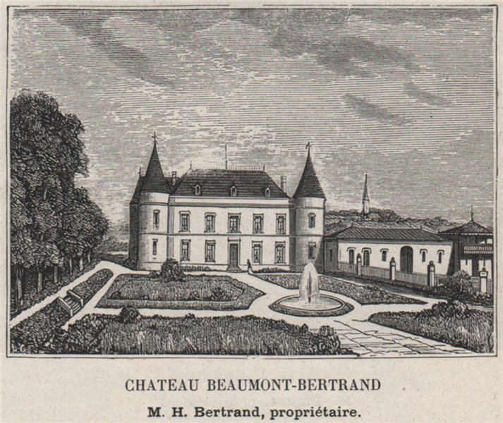 Associate Product ENTRE-DEUX-MERS. BASSENS. Chateau Beaumont-Bertrand. Bertrand. SMALL 1908
