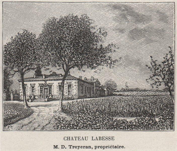 Associate Product ENTRE-DEUX-MERS. BASSENS. Chateau Labesse. Treyeran. Bordeaux. SMALL 1908
