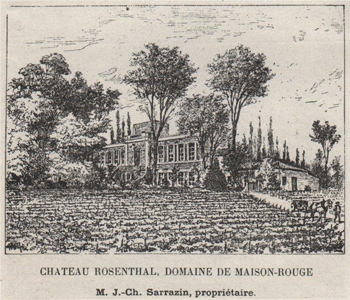 Associate Product ENTRE-DEUX-MERS. BASSENS. Chateau Rosenthal, Domaine de Maison-Rogue. SMALL 1908