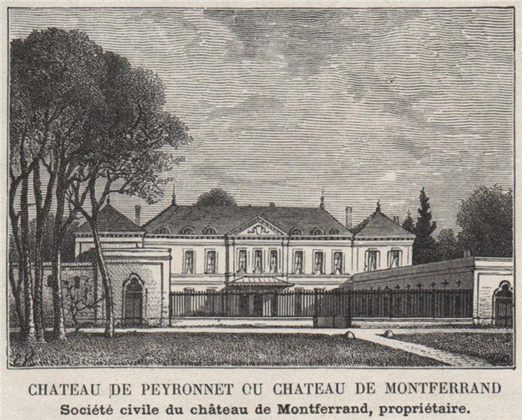 Associate Product ENTRE-DEUX-MERS. MONTFERRAND. Chateau de Peyronnet ou de Montferrand. SMALL 1908