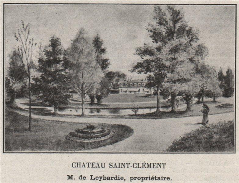 Associate Product ENTRE-DEUX-MERS. MONTFERRAND. Chateau Saint-Clément. Leybardie. SMALL 1908