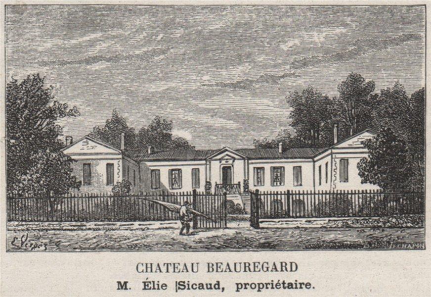 Associate Product ENTRE-DEUX-MERS. AMBÈS. Chateau Beauregard. Sicaud. Bordeaux. SMALL 1908 print