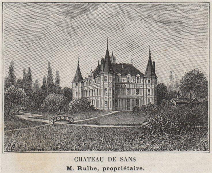 Associate Product ENTRE-DEUX-MERS. SAINTE-EULALIE. Chateau de Sans. Rulhe. Bordeaux. SMALL 1908