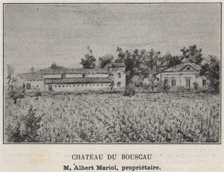 Associate Product ENTRE-DEUX-MERS. SAINTE-EULALIE. Chateau du Bouscau. Mariol. SMALL 1908 print