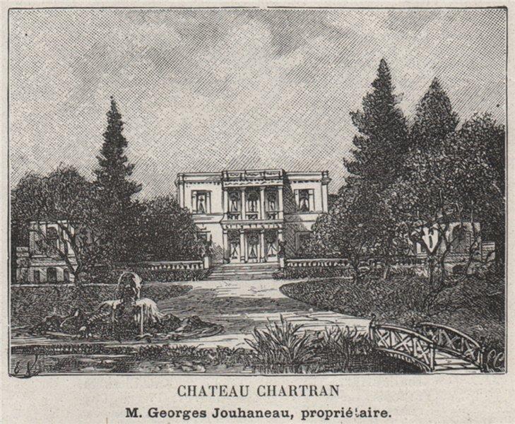 Associate Product ENTRE-DEUX-MERS. SAINT-LOUBÈS. Chateau Chartran. Jouhaneau. SMALL 1908 print