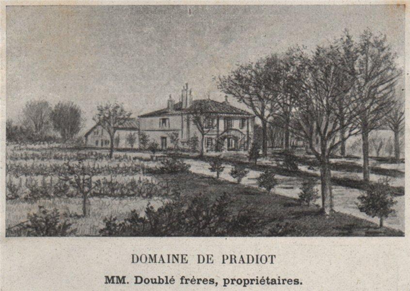 Associate Product ENTRE-DEUX-MERS. MONTUSSAN, BEYCHAC-ET-CAILLEAU. Domaine de Pradiot. SMALL 1908