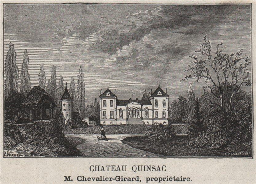 Associate Product ENTRE-DEUX-MERS. BEYCHAC-ET-CAILLEAU. Chateau Quinsac. Bordeaux. SMALL 1908