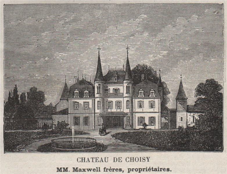 Associate Product ENTRE-DEUX-MERS. YVRAC. Chateau de Choisy. Maxwell. Bordeaux. SMALL 1908 print