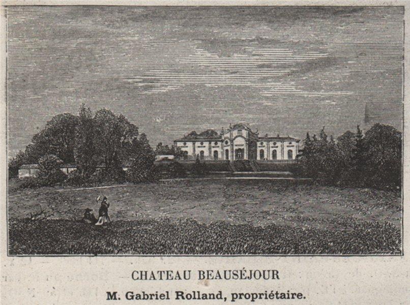 Associate Product ENTRE-DEUX-MERS. FARGUES-SAINT-HILAIRE. Chateau Beauséjour. Rolland. SMALL 1908
