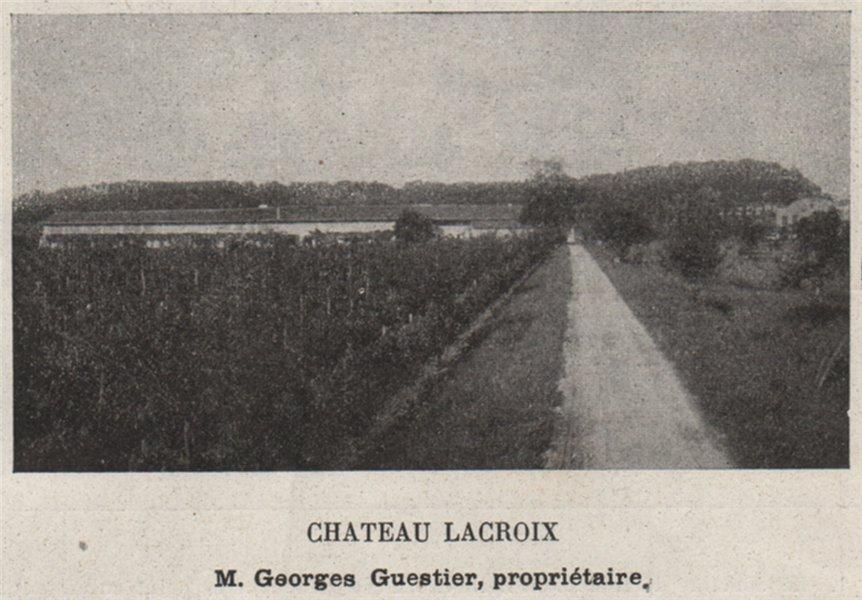 Associate Product ENTRE-DEUX-MERS. FLOIRAC. Chateau Lacroix. Guestier. Bordeaux. SMALL 1908