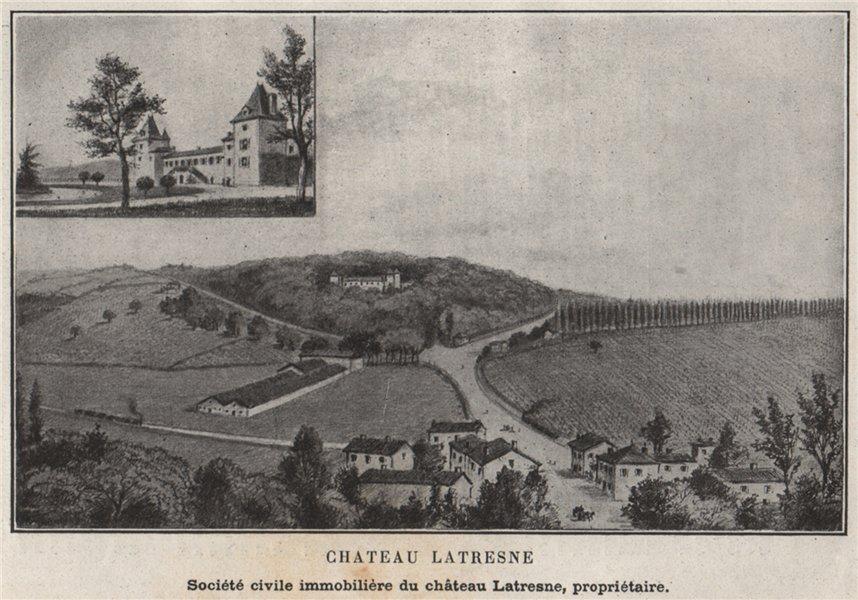 Associate Product ENTRE-DEUX-MERS. LATRESNE. Chateau Latresne. Latresne. Bordeaux. SMALL 1908