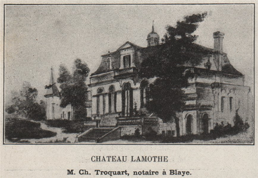 Associate Product ENTRE-DEUX-MERS. CÉNAC. Chateau Lamothe. Troquart. Bordeaux. SMALL 1908 print