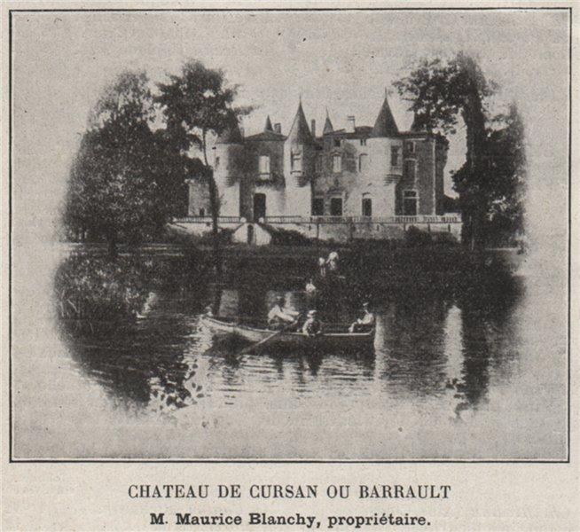 Associate Product ENTRE-DEUX-MERS. CURSAN. Chateau de Cursan ou Barrault. Blanchy. SMALL 1908