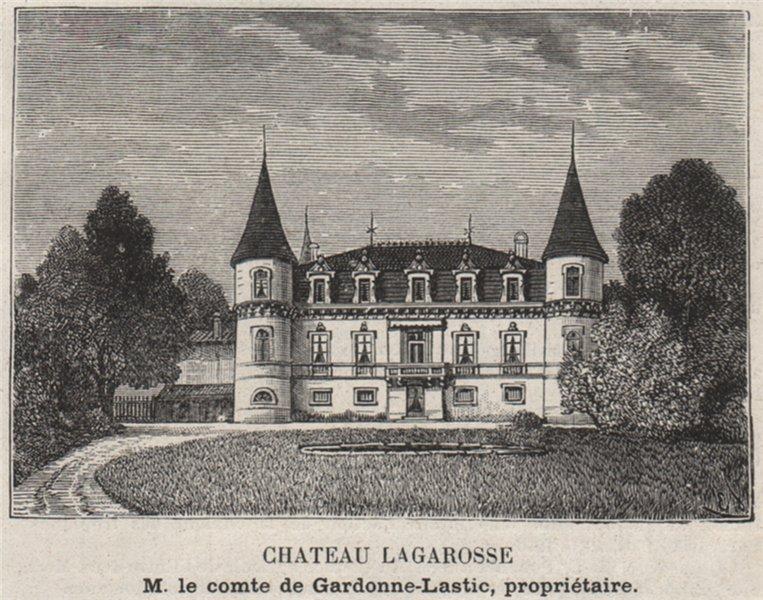 Associate Product ENTRE-DEUX-MERS. BAURECH, TABANAC. Chateau Lagarosse. Bordeaux. SMALL 1908