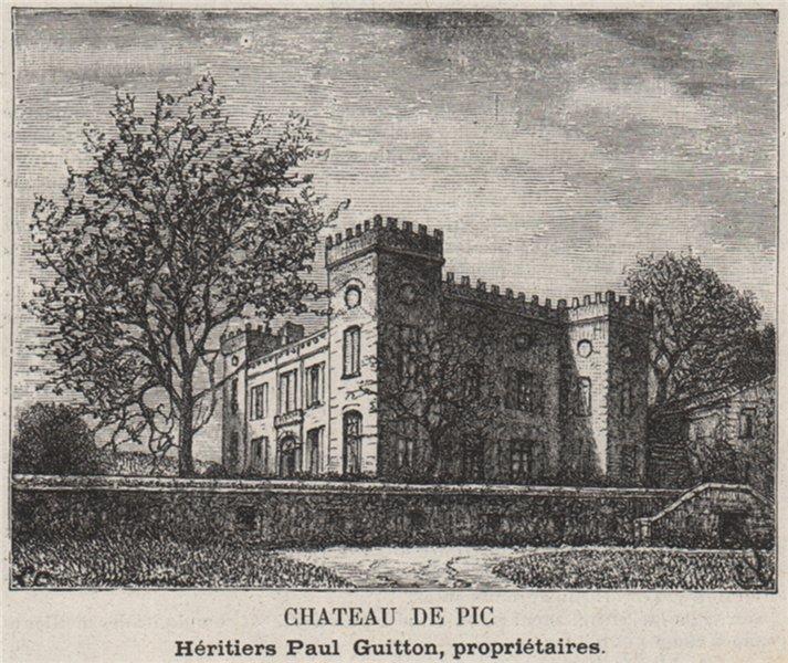 Associate Product ENTRE-DEUX-MERS. LE TOURNE. Chateau de Pic. Guittons. Bordeaux. SMALL 1908
