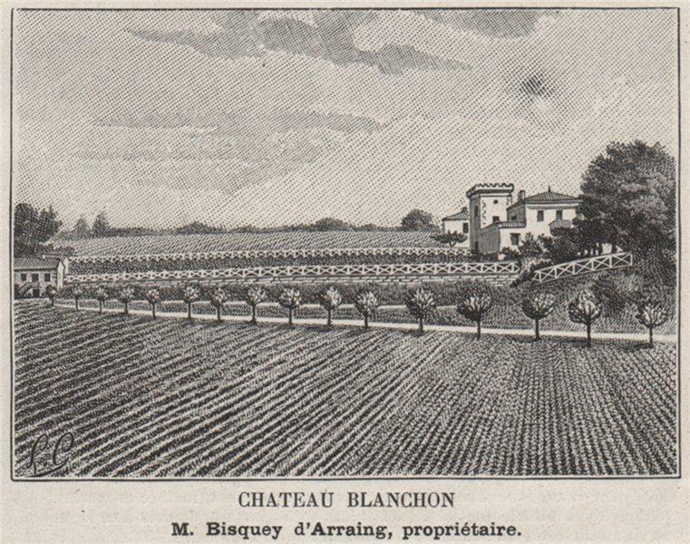 Associate Product ENTRE-DEUX-MERS. LE TOURNE. Chateau Blanchon. D'Arraing. Bordeaux. SMALL 1908