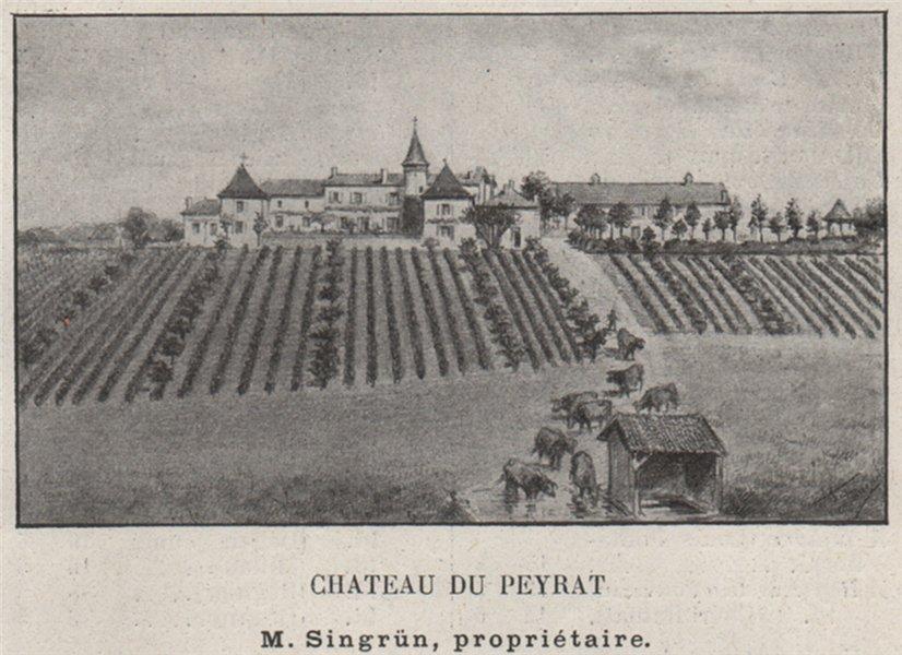 Associate Product ENTRE-DEUX-MERS. CAPIAN. Chateau du Peyrat. Singrün. Bordeaux. SMALL 1908