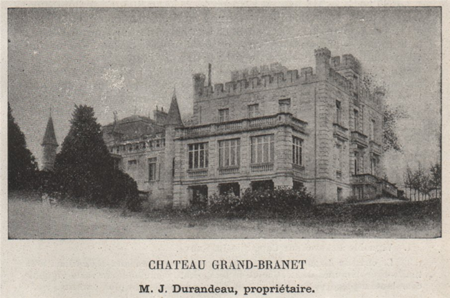 Associate Product ENTRE-DEUX-MERS. CAPIAN. Chateau Grand-Branet. Durandeau. Bordeaux. SMALL 1908