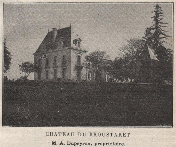 Associate Product ENTRE-DEUX-MERS. RIONS. Chateau du Broustaret. Dupeyron. Bordeaux. SMALL 1908