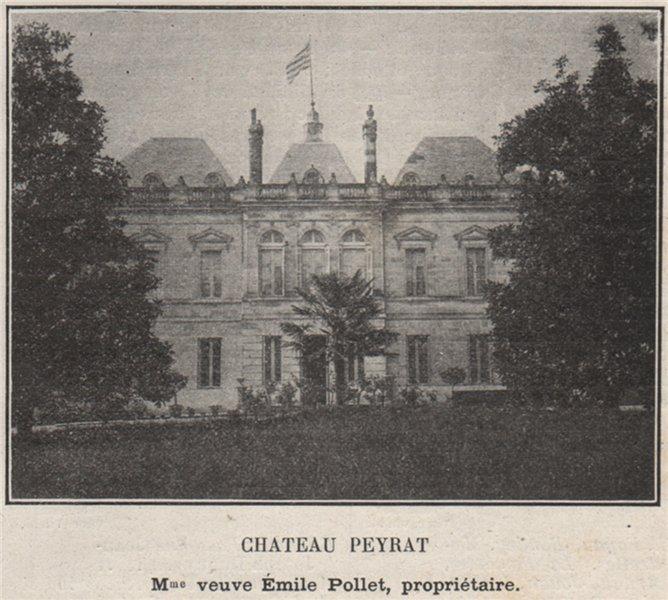 Associate Product ENTRE-DEUX-MERS. BÉGUEY. Chateau Peyrat. Pollet. Bordeaux. SMALL 1908 print