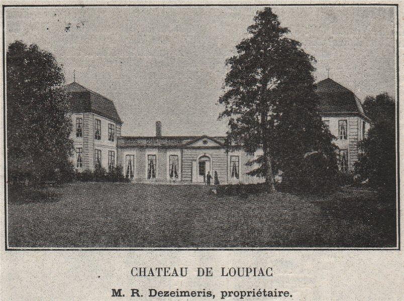 Associate Product ENTRE-DEUX-MERS. LOUPIAC. Chateau de Loupiac. Dezeimeris. Bordeaux. SMALL 1908