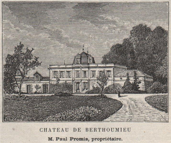 Associate Product ENTRE-DEUX-MERS. LOUPIAC. Chateau de Berthoumieu. Promis. Bordeaux. SMALL 1908