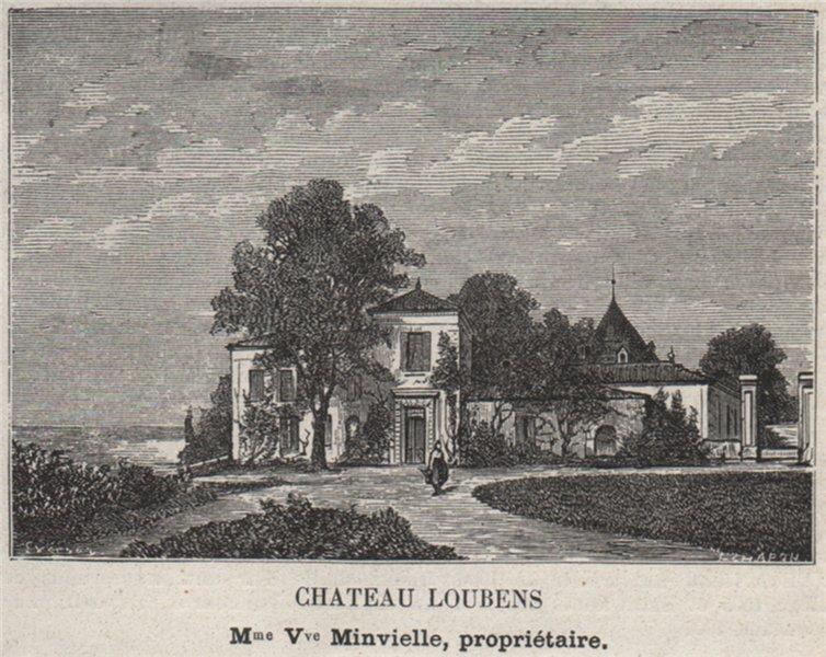 Associate Product ENTRE-DEUX-MERS. SAINTE-CROIX-DU-MONT. Chateau Loubens. Minvielle. SMALL 1908