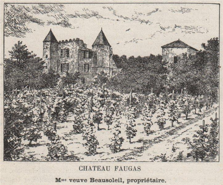 Associate Product ENTRE-DEUX-MERS. GABARNAC. Chateau Faugas. Beausoleil. Bordeaux. SMALL 1908