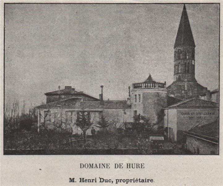 Associate Product ENTRE-DEUX-MERS. HURE, LAMOTHE-LANDERRON. Domaine de Hure. Duc. SMALL 1908