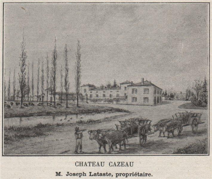 Associate Product ENTRE-DEUX-MERS. DAUBÈZE, GORNAC. Chateau Cazeau. Lataste. Bordeaux. SMALL 1908
