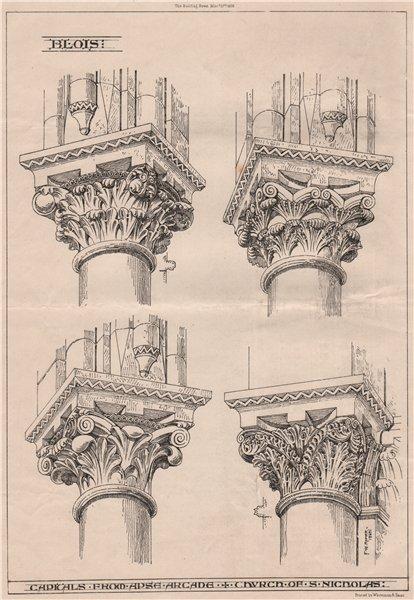 Associate Product Blois; capitals from apse arcade, Church of St. Nicholas. Loir-et-Cher 1868