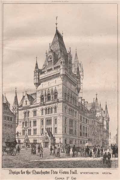 Associate Product Manchester New Town Hall. Cooper St. End; Mr. Worthington, Architect 1868