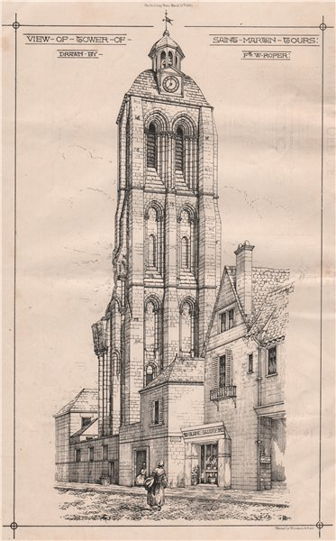 Associate Product Tower of Saint Martin, Tours; Drawn by F. & W. Roper. Indre-et-Loire 1869