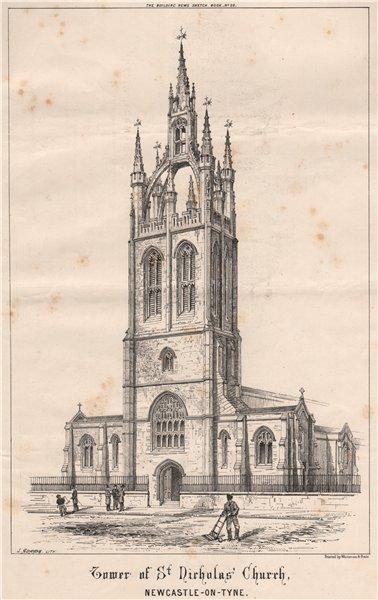 Associate Product Tower of St. Nicholas Church, Newcastle-on-Tyne. Northumberland 1870 old print