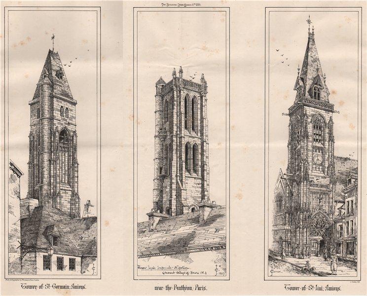 Associate Product Towers of St. Germain & St Leu, Amiens. Near the Panthéon; Paris 1870 print