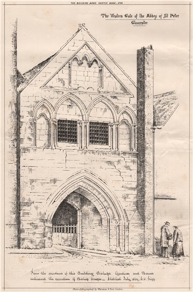 Associate Product The Western Gate of the Abbey of St. Peter, Gloucester. Gloucestershire 1870