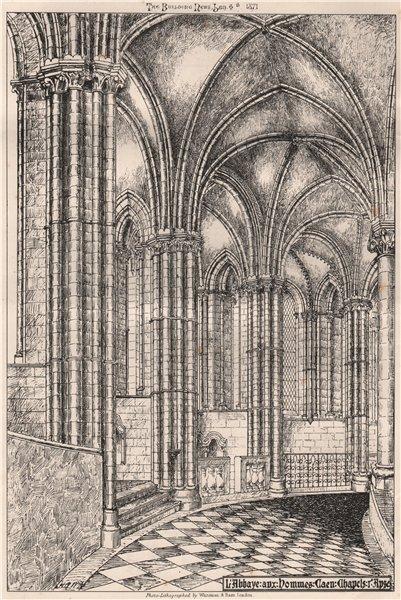 Associate Product L'Abbaye aux hommes, Caen. Chapels. Apse. Calvados 1871 old antique print
