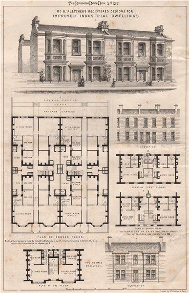 Mr. B. Fletcher's registered designs for improved industrial dwellings 1871