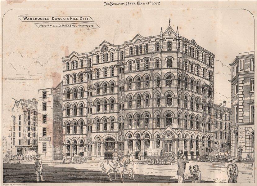 Associate Product Warehouses, Dowgate Hill, City. Messrs. H. & J. D. Mathews, Architects 1872