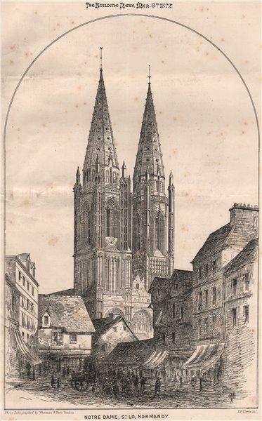 Associate Product Notre Dame, St. Lo, Normandy . Manche 1872 old antique vintage print picture