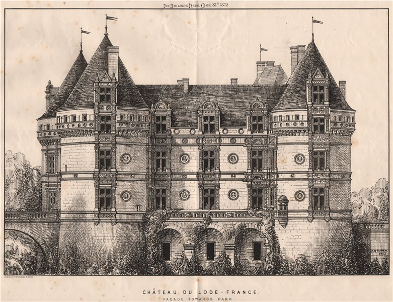 Associate Product Château du Lode [Lude] - France. Facade Towards Park. Sarthe 1872 old print