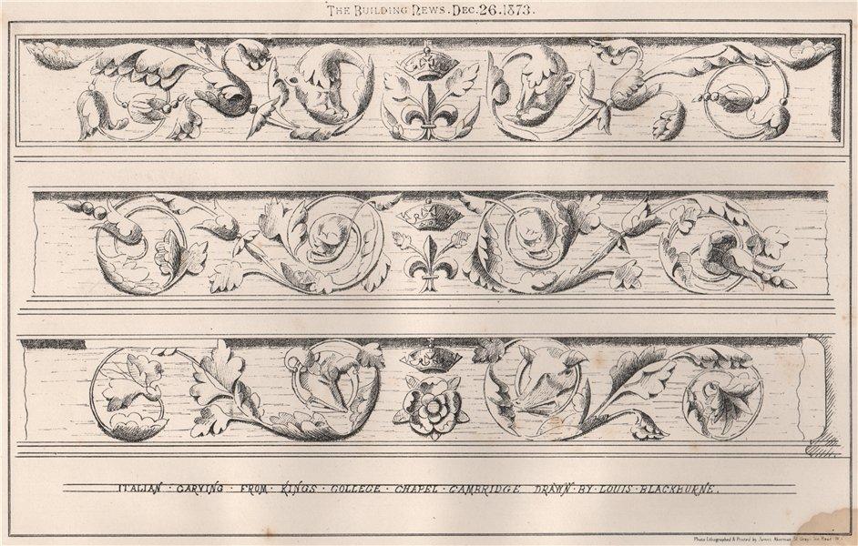 Associate Product Italian carving, Kings College Chapel, Cambridge; drawn by Louis Blackburne 1873