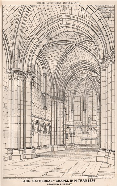 Associate Product Laon Cathedral. Chapel in N transept; Drawn by F. Healey. Aisne 1873 old print