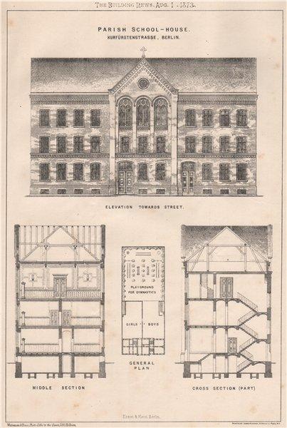 Associate Product Parish Schoolhouse, Kurfürstenstrasse, Berlin 1873 old antique print picture