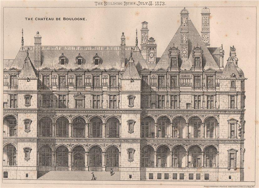 Associate Product The Chateau de Boulogne. Pas-de-Calais 1873 old antique vintage print picture