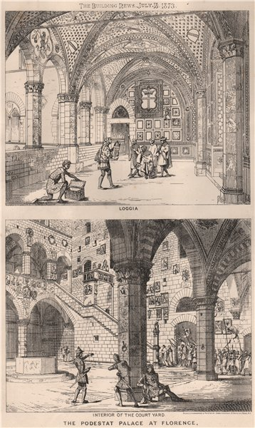 Associate Product Interior of the Court yard. The Podestat Palace at Florence; Loggia 1873 print