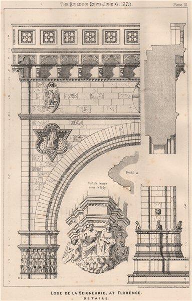 Associate Product Loge de la Seigneurie, at Florence, details. Italy 1873 old antique print