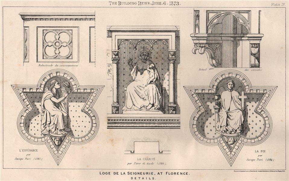Associate Product Loge de la Seigneurie, at Florence, details . Italy 1873 old antique print
