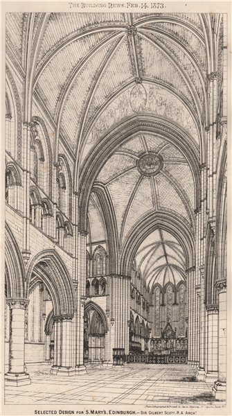 Associate Product Selected design for St. Mary's, Edinburgh; Sir Gilbert Scott. Architect 1873